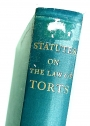 Statutes on the Law of Torts.