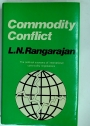 Commodity Conflict: The Political Economy of International Commodity Negotiations.
