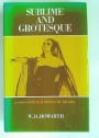 Sublime and Grotesque: Study of French Romantic Drama.
