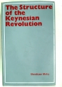 The Structure of the Keynesian Revolution.