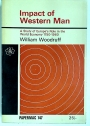 Impact of Western Man. A Study of Europe's Role in the World Economy, 1750 - 1960.