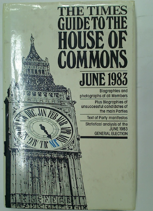 The Times Guide to the House of Commons, June 1983.