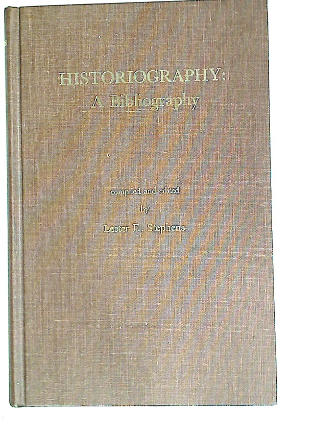 Historiography: A Bibliography.