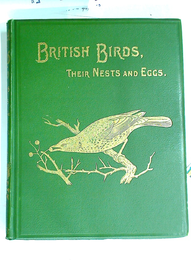 British Birds with their Nests and Eggs. Illustrated by W Frohawk. Volume 3: Order Picariae, Orders Striges and Accipitres, Order Steganopodes.