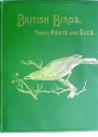British Birds with their Nests and Eggs. Illustrated by W Frohawk. Volume 6: Order Gaviae, Order Pygopodes and Order Tubinares.