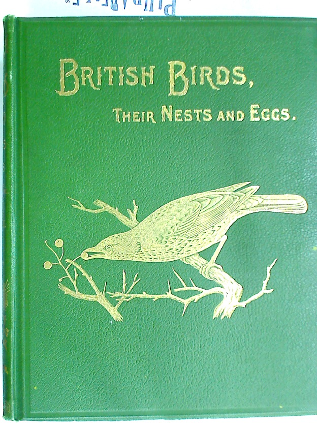 British Birds with their Nests and Eggs. Illustrated by W Frohawk. Volume 2: Order Passeres.