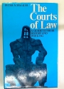The Courts of Law. A Guide to Their History and Working.