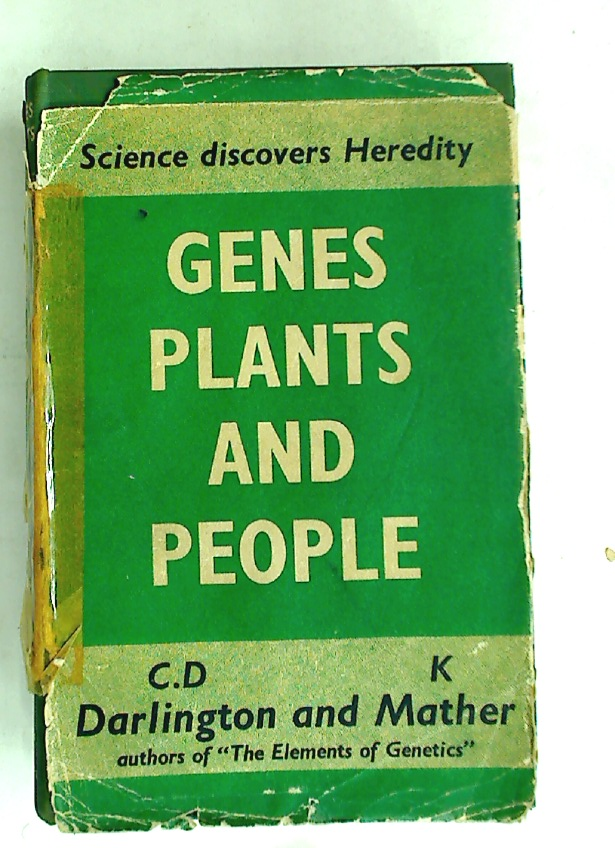 Genes, Plants and People: Essays on Genetics.