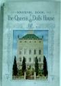Souvenir Book of the Queen's Dolls' House.
