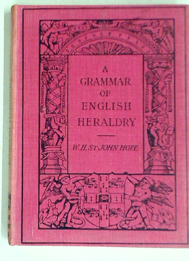 A Grammar of English Heraldry.