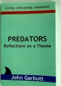 Predators: Reflections on a Theme.