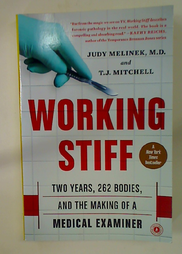 Working Stiff: Two Years, 262 Bodies, and the Making of a Medical Examiner.