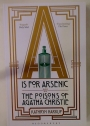 A is for Arsenic: The Poisons of Agatha Christie.