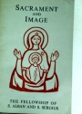 Sacrament and Image. Essays in the Christian Understanding of Man.