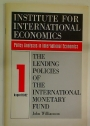 The Lending Policies of the International Monetary Fund.