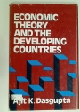 Economic Theory and the Developing Countries.