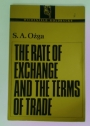 The Rate of Exchange and the Terms of Trade.