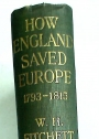How England Saved Europe: The Story of the Great War (1793 - 1815) In four Volumes, Volume 4 (ONLY): Waterloo and St Helena.