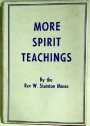 More Spirit Teachings.
