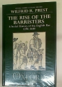 The Rise of the Barristers. A Social History of the English Bar 1590 - 1640.