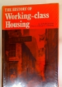 The History of Working Class Housing.