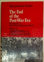 The End of the Post-War Era. Documents on Great Power Relations 1968 - 75.