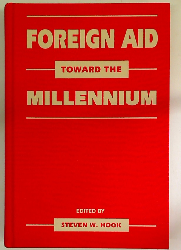 Foreign Aid Toward the Millennium.