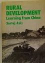 Rural Development. Learning from China.