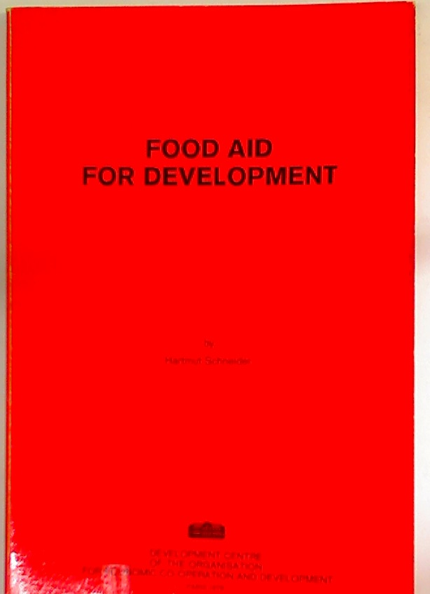 Food Aid for Development.