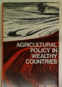 Agricultural Policy in Wealthy Countries.