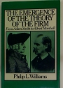 The Emergence of the Theory of the Firm. From Adam Smith to Alfred Marshall.
