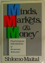 Minds, Markets, and Money. Psychological Foundations of Economic Behavior.