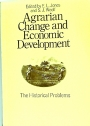 Agrarian Change and Economic Development. The Historical Problems.