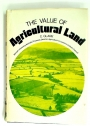 The Value of Agricultural Land.
