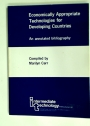 Economically Appropriate Technologies for Developing Countries: An Annotated Bibliogrpahy.