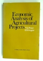 Economic Analysis of Agricultural Projects.