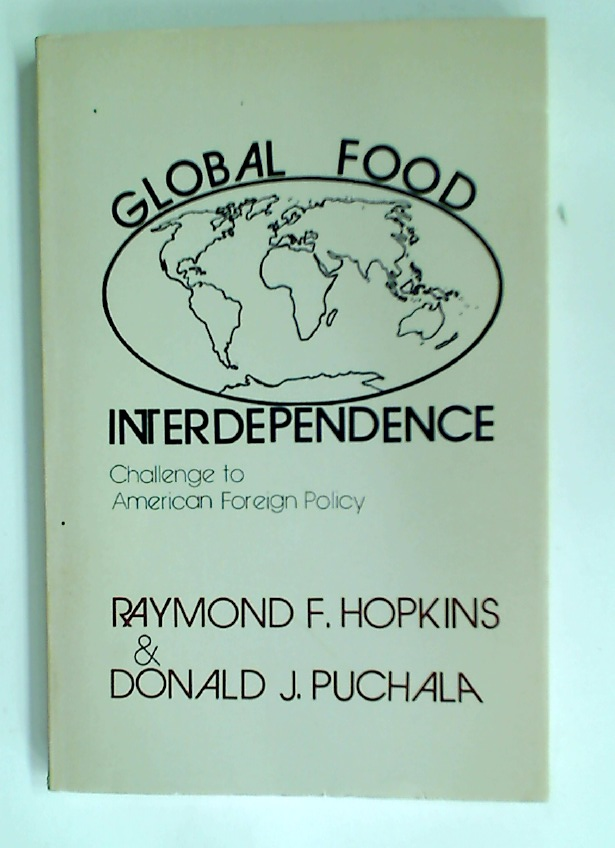 Global Food Interdependence: Challenge to American Foreign Policy.