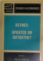 Keynes. Updated or Outdated?