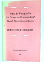 What is Wrong with the European Communities? (Wincott Memorial Lecture)