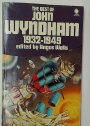 The Best of John Wyndham 1932 - 1949.