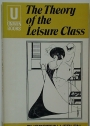 The Theory of the Leisure Class. An Economic Study of Institutions.
