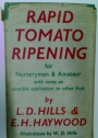 Rapid Tomato Ripening for Nurseryman and Amateur.