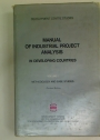 Manual of Industrial Project Analysis in Developing Countries: Volume 1.