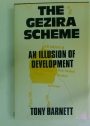The Gezira Scheme: An Illusion of Development.