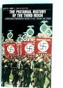 Pictorial History of the Third Reich.