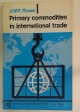 Primary Commodities in International Trade.
