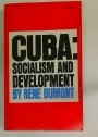 Cuba. Socialism and Development.