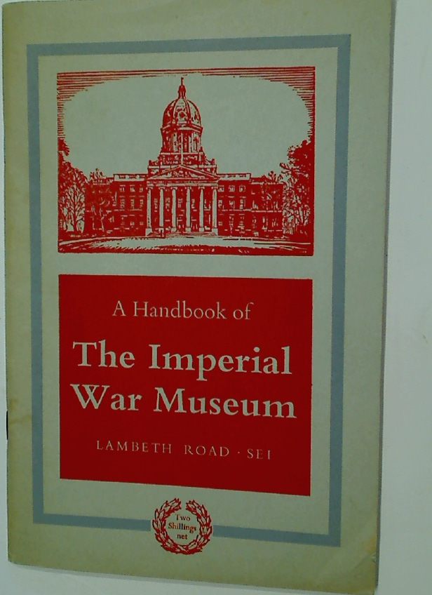 Handbook of the Imperial War Museum.