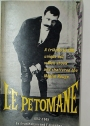 Le Petomane 1857 - 1945. A tribute to the unique act which shook and shattered the Moulin Rouge.
