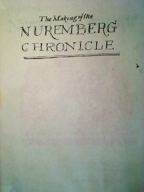 The Making of the Nuremberg Chronicle.